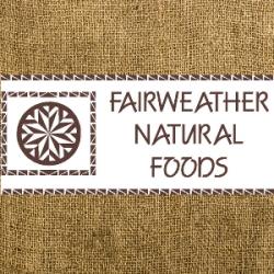 Fairweather Natural Foods